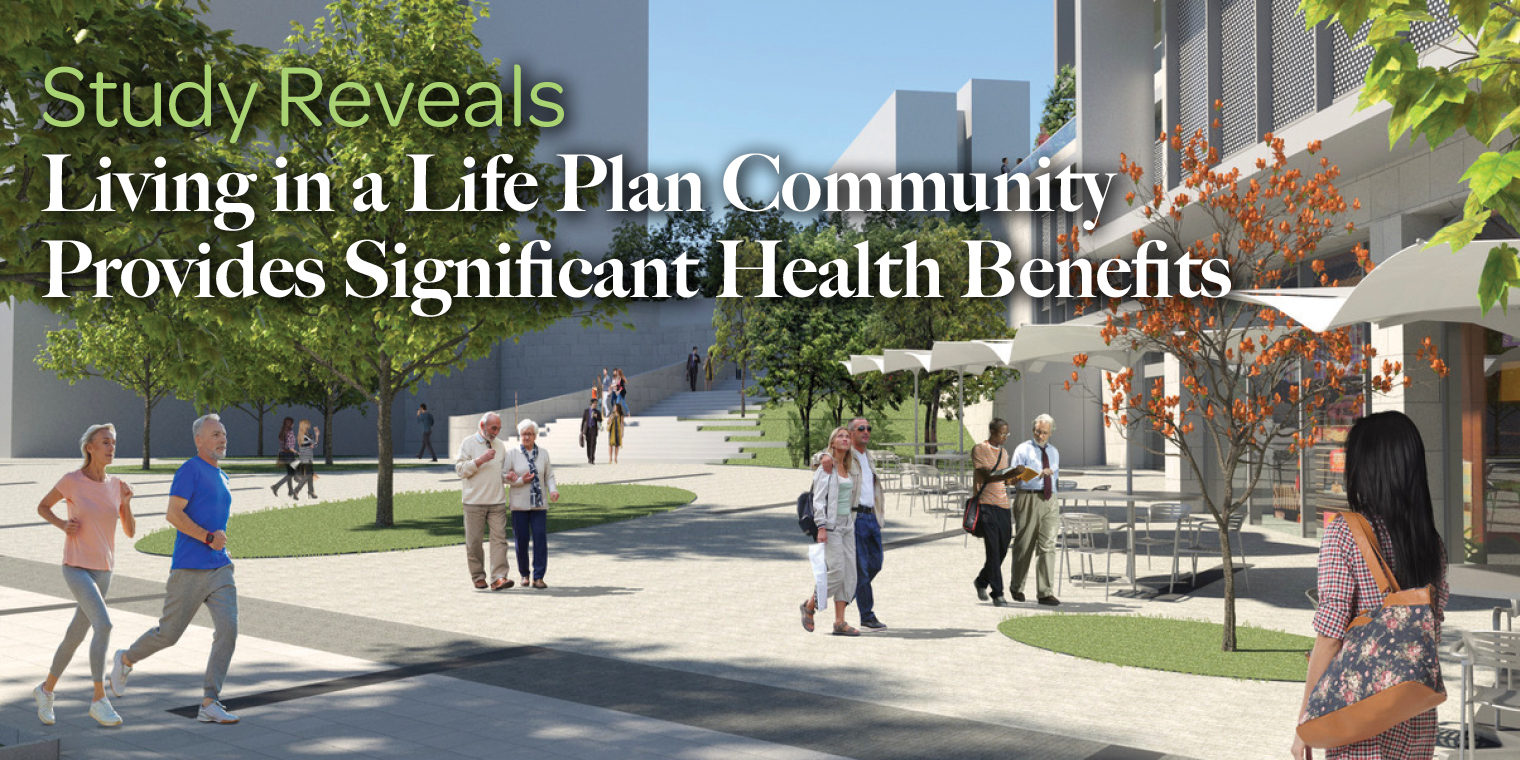 Study Reveals Living in a Life Plan Community Provides Significant Health Benefits