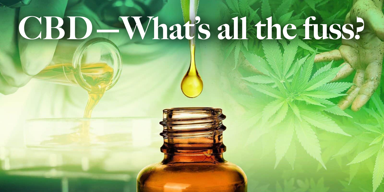 CBD—What's all the fuss?