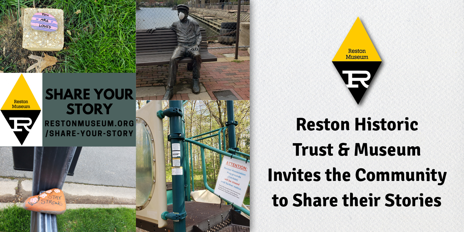 Reston Historic Trust & Museum Invites the Community to Share their Stories