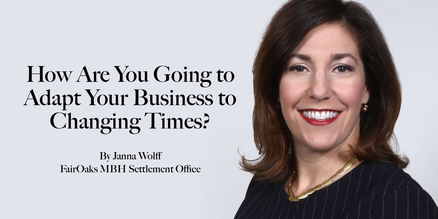 How Are You Going to Adapt Your Business to Changing Times?