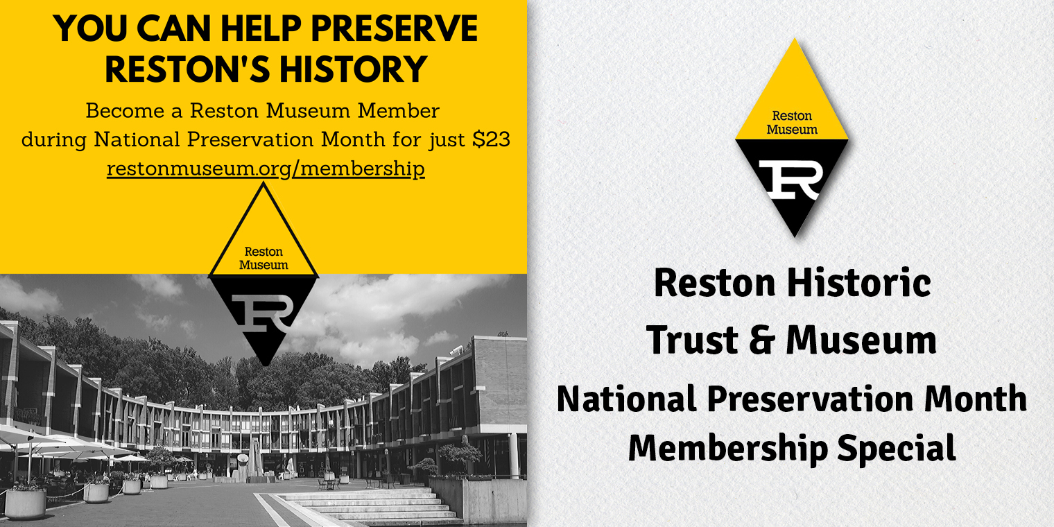 Reston Historic Trust & Museum National Preservation Month Membership Special
