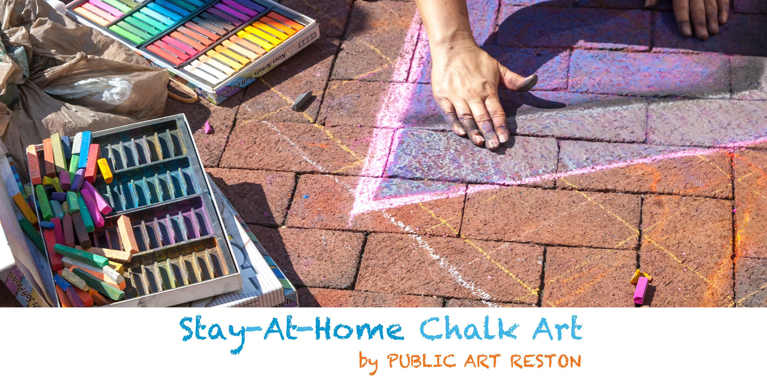 Public Art Reston's 'Stay-at-Home Chalk Art' Event Kicked Off May 4th