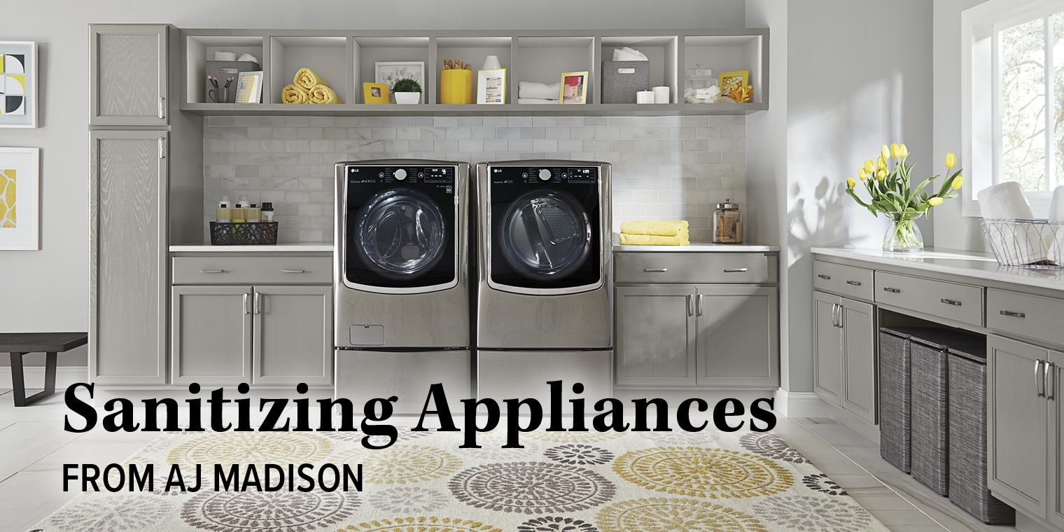 Sanitizing Appliances from AJ Madison