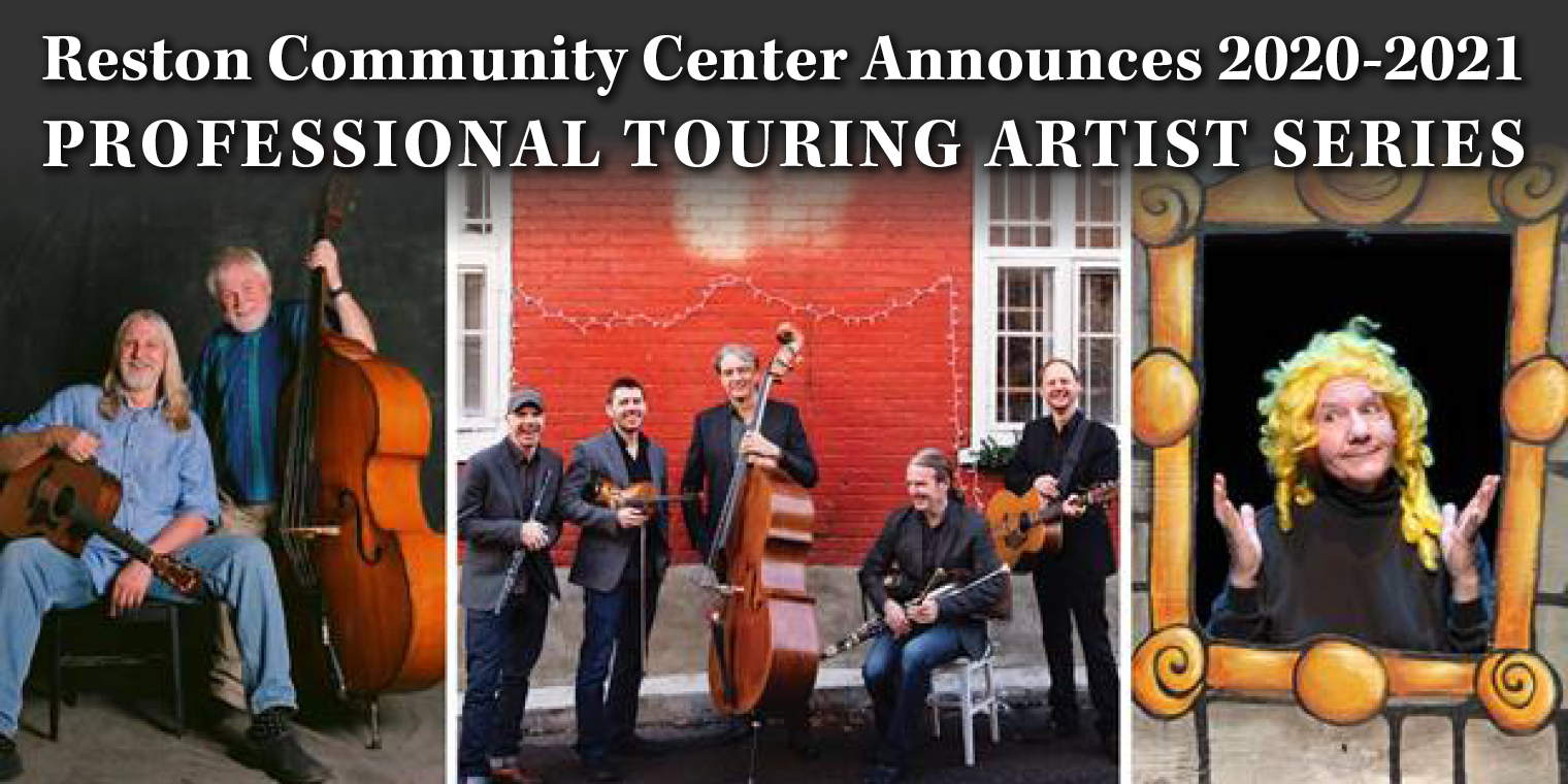 Reston Community Center Announces 2020 – 2021 Professional Touring Artist Series