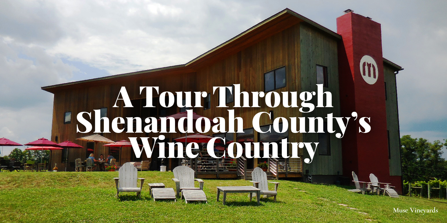 A Tour Through Shenandoah County's Wine Country