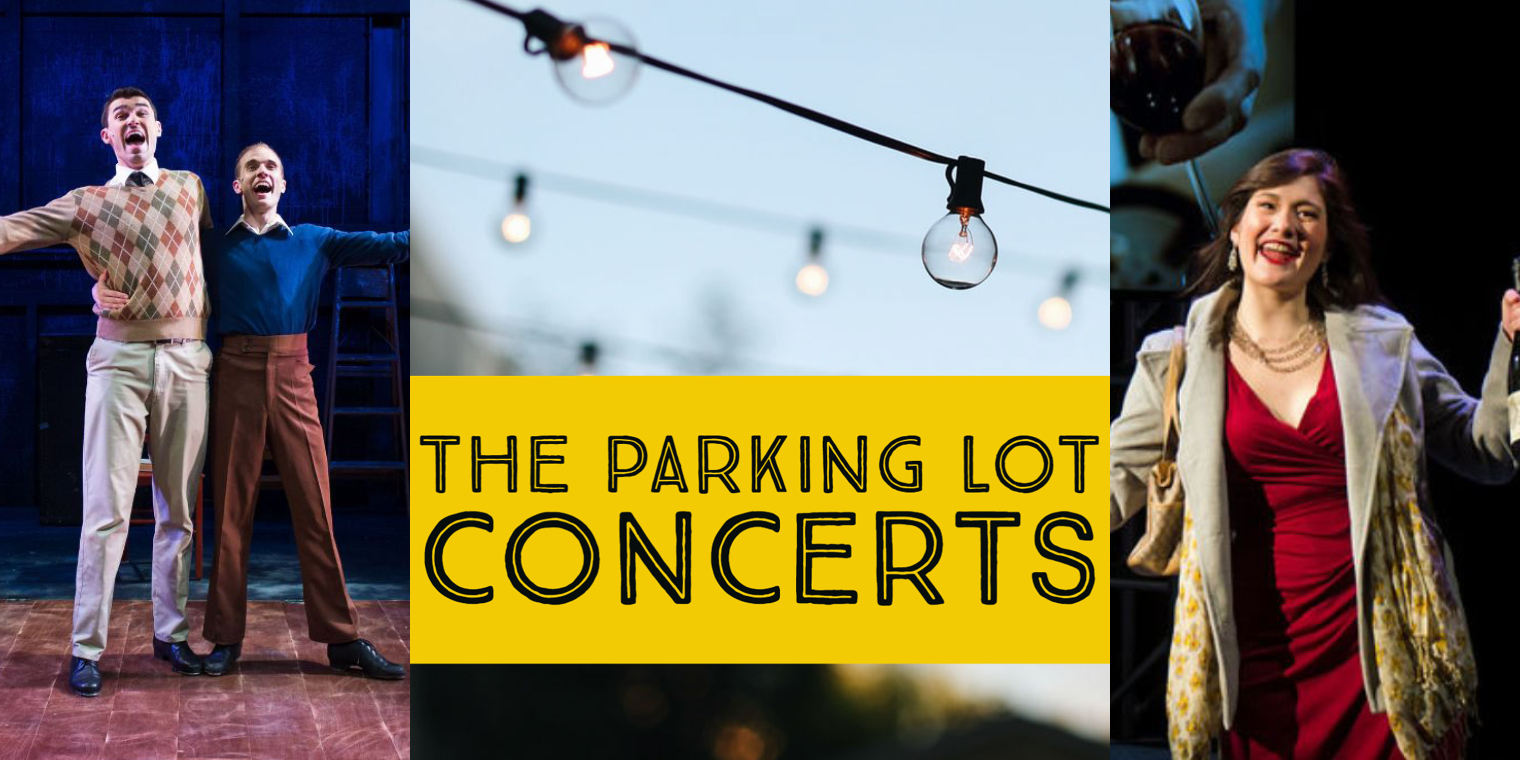 "NextStop Theatre Company Finds a Way Back with ""The Parking Lot Concerts"""