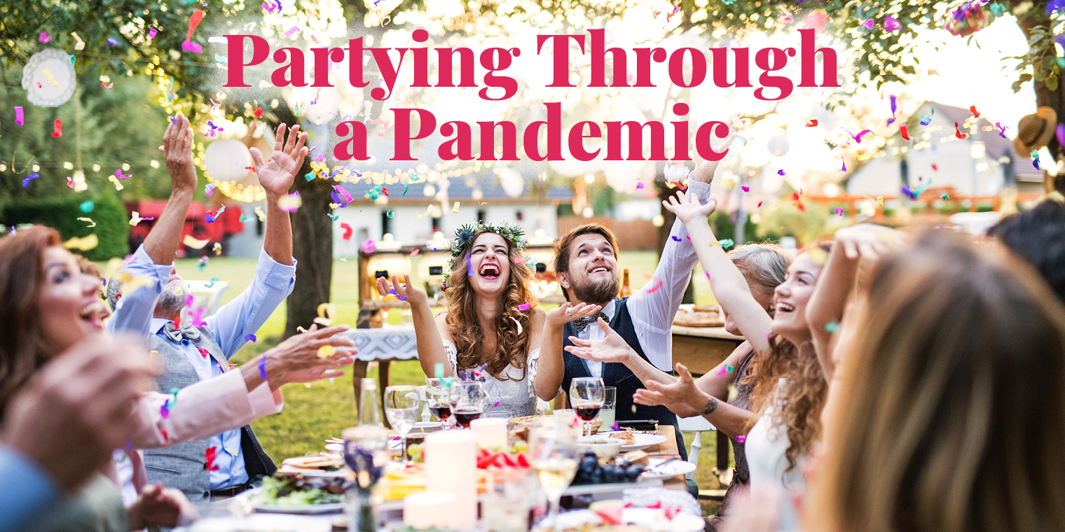Partying Through a Pandemic