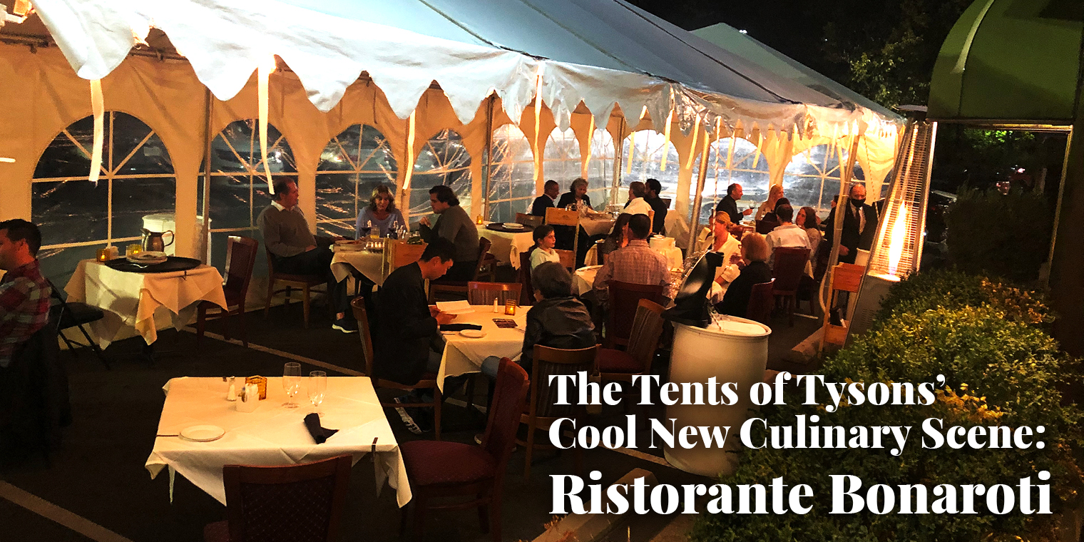 The Tents of Tysons' Cool New Culinary Scene: Ristorante Bonaroti