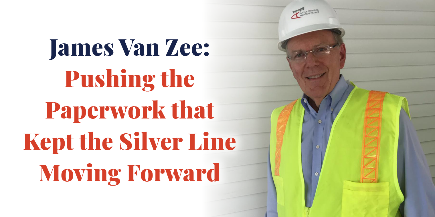 James Van Zee: Pushing the Paperwork that Kept the Silver Line Moving Forward