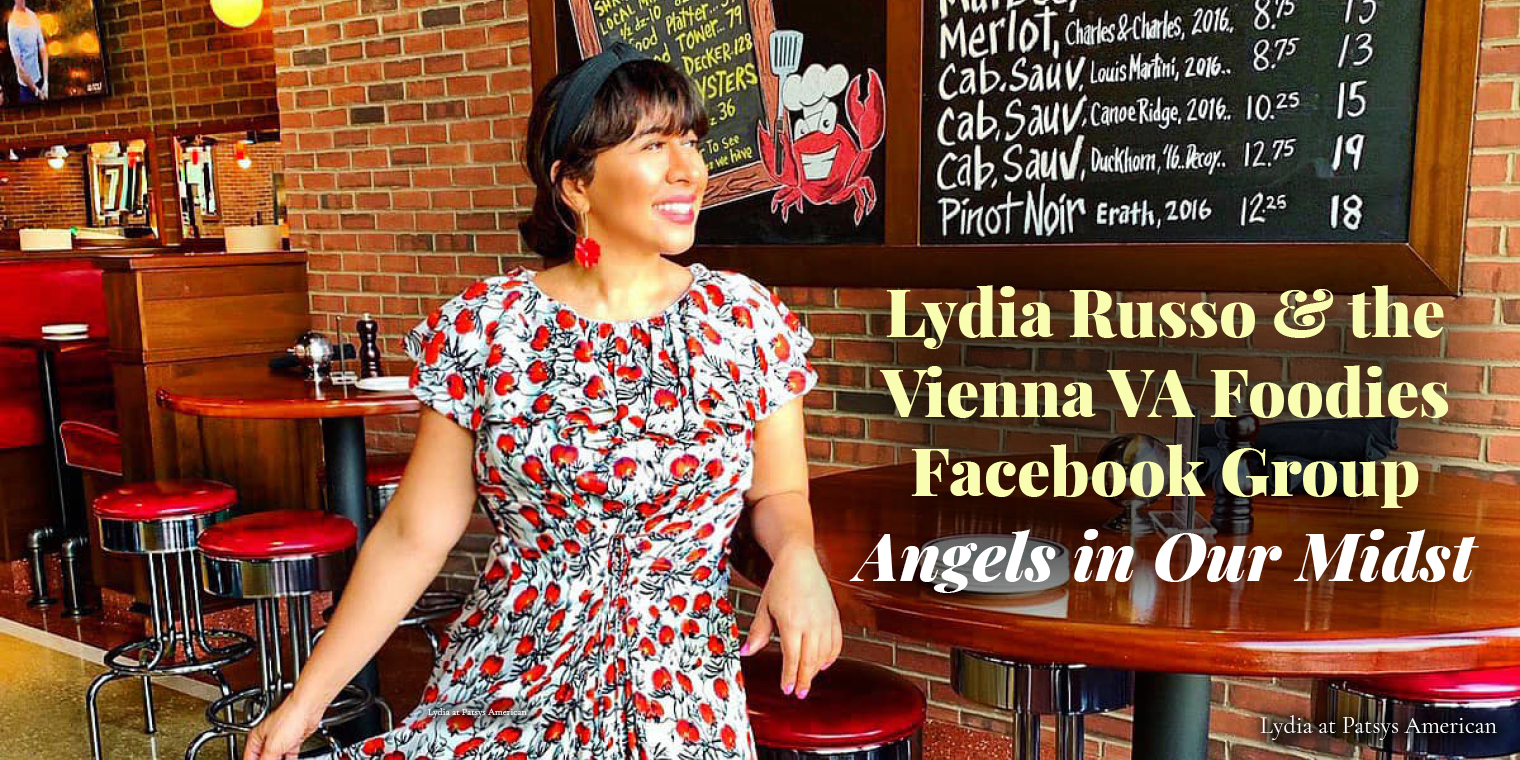 Lydia Russo & the Vienna VA Foodies Facebook Group: Angels in Our Midst