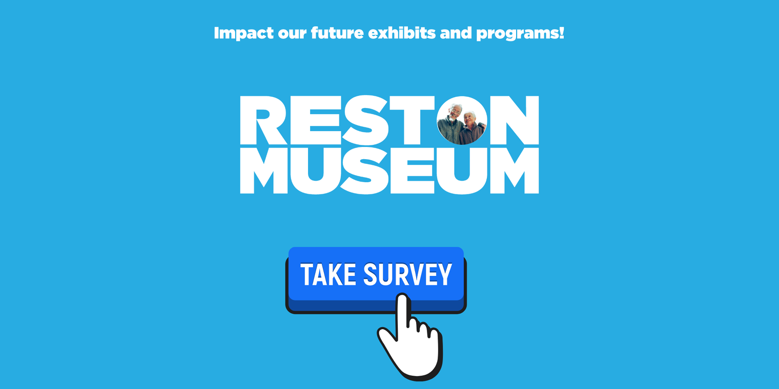 The Reston Historic Trust & Museum Launches Program and Exhibit Survey