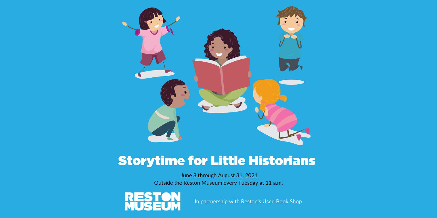 The Reston Historic Trust & Museum in Partnership with Reston's Used Book Shop Launches Storytime for Little Historians