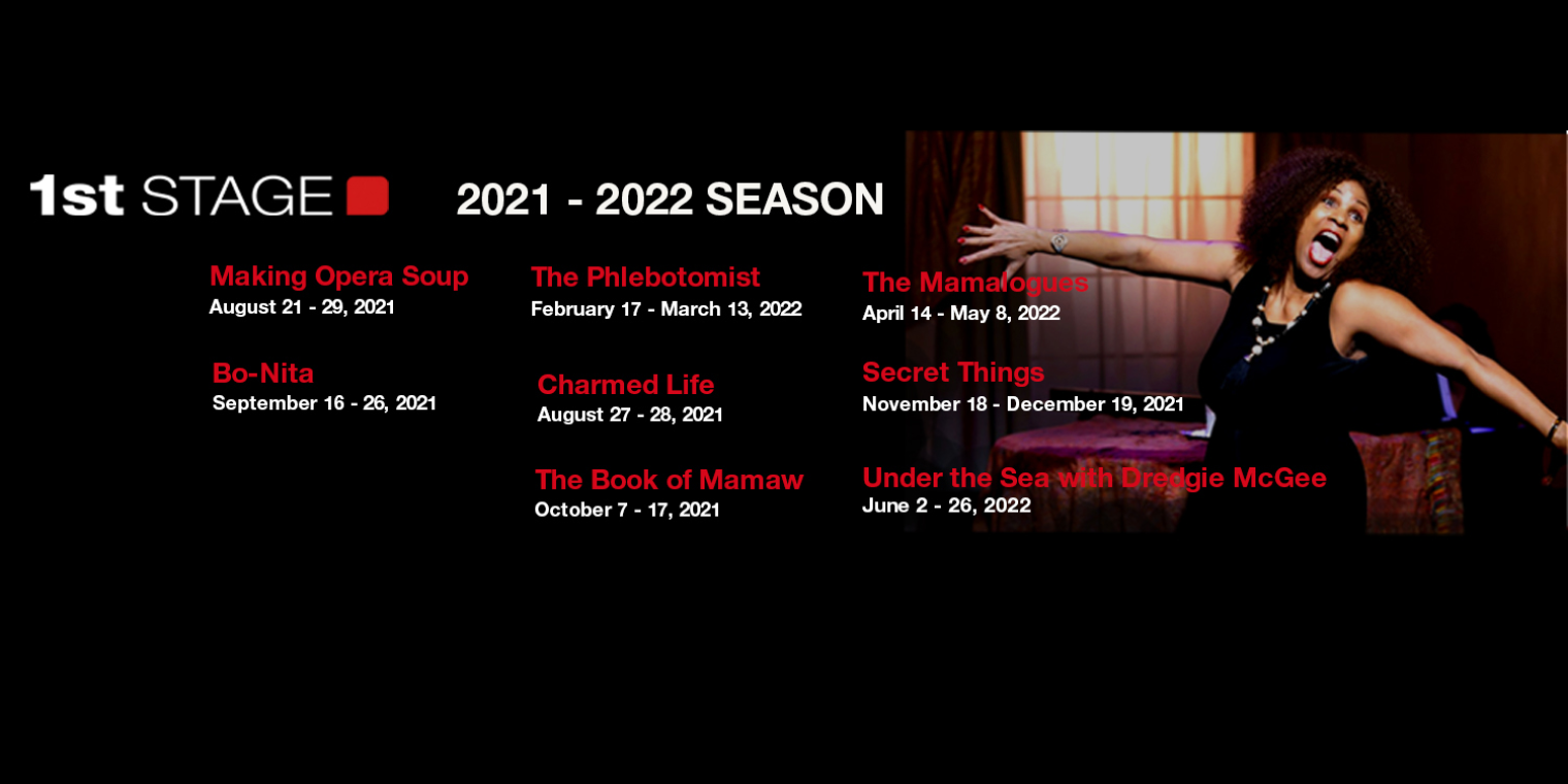 1st Stage is thrilled to announce the 2021-2022 season