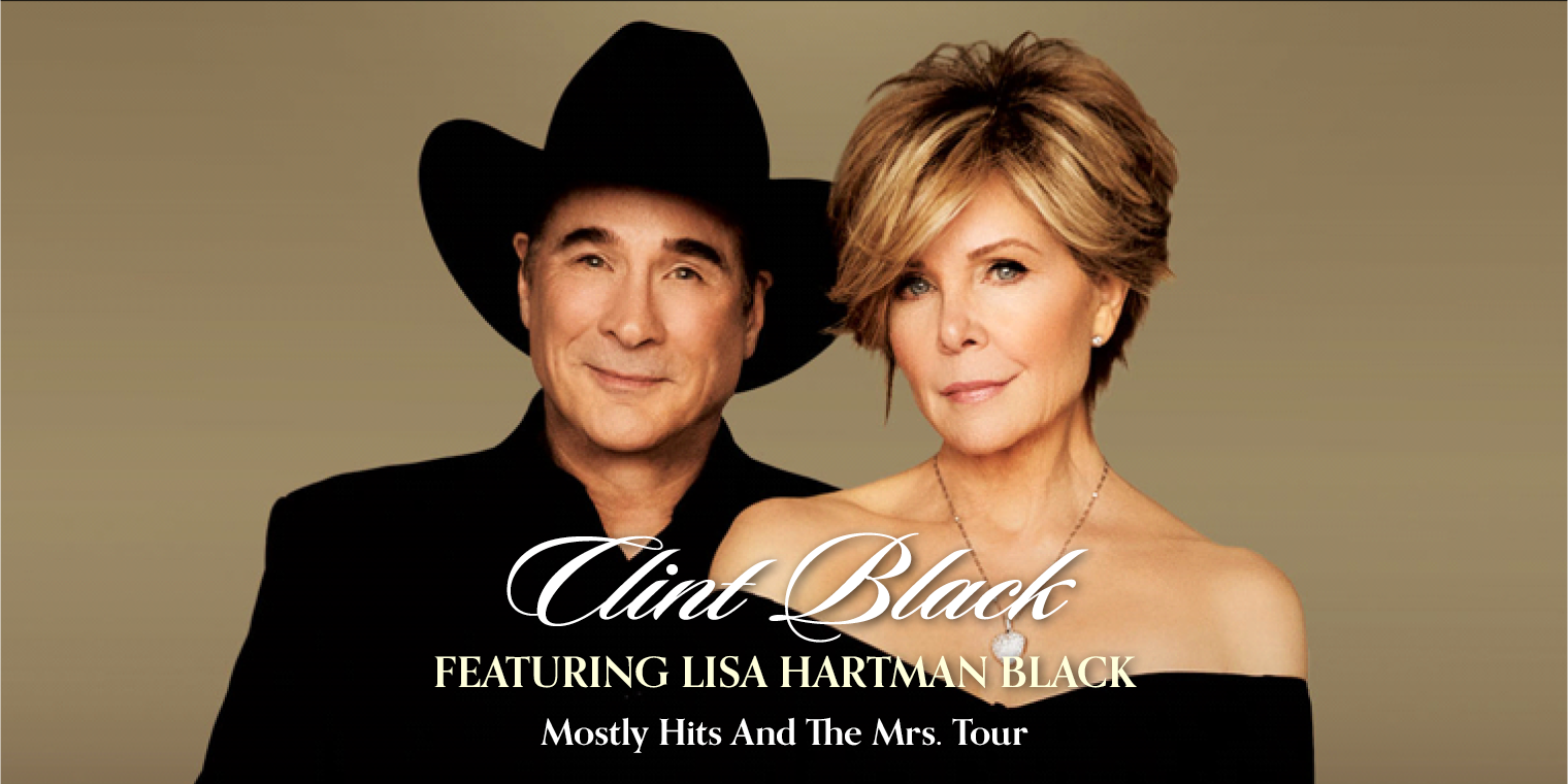 Clint Black Featuring Lisa Hartman Black – Mostly Hits And The Mrs. Tour